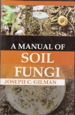 A Manual of Soil Fungi