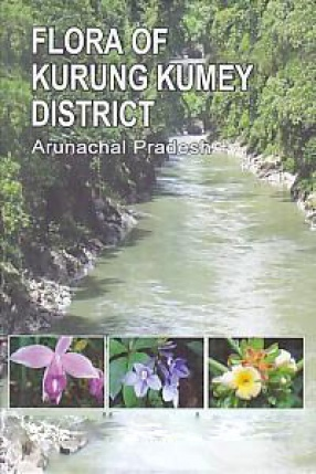 Flora of Kurung Kumey District Arunachal Pradesh