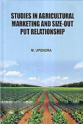 Studies in Agricultural Marketing and Size-Output Relationship