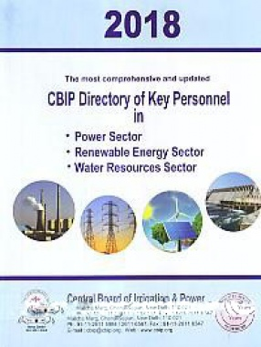 The Most Comprehensive and Updated CBIP Directory of key Personnel in Power Sector, Renewable Energy Sector, Water Resources Sector