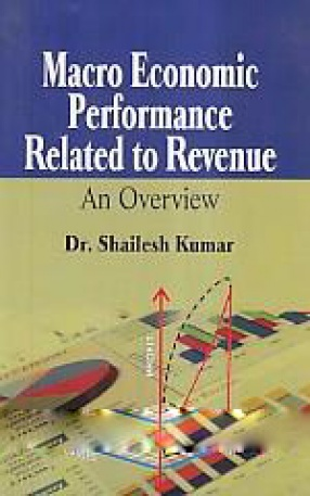 Macro Economic Performance Related to Revenue: An Overview