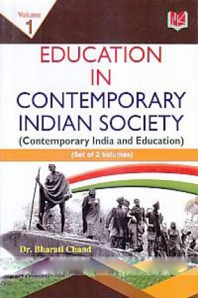 Education in Contemporary Indian Society: Contemporary India and Education