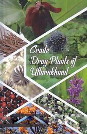 Crude Drug Plants of Uttarakhand