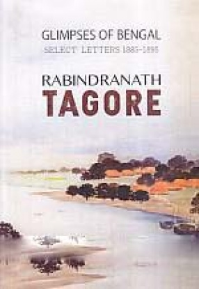 Glimpses of Bengal: Select Letters 1885-1895