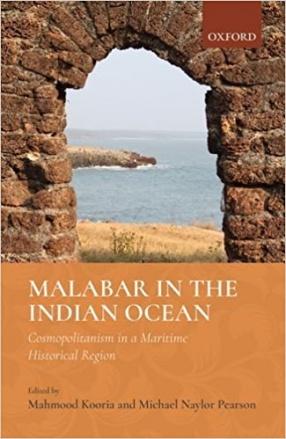 Malabar in The Indian Ocean: Cosmopolitanism in a Maritime Historical Region