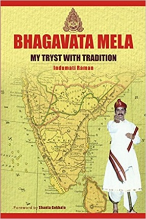 Bhagavata Mela: My Tryst with Tradition