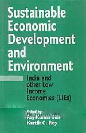 Sustainable Economic Development and Environment: India and Other low Income Economies (LIEs)