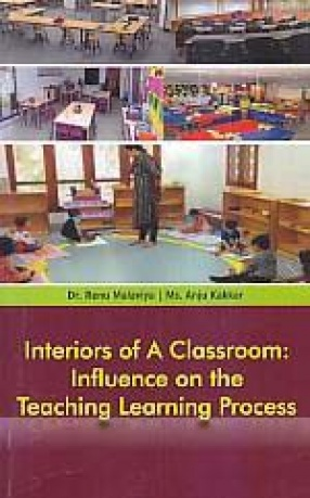 Interiors of a Classroom: Influence on the Teaching Learning Process