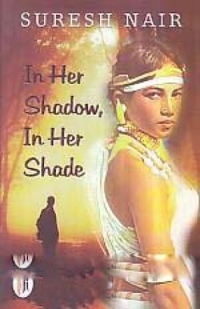 In Her Shadow, In Her Shade