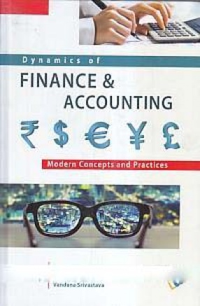 Dynamics of Finance & Accounting: Modern Concepts and Practices