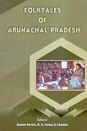 Folktales of Arunachal Pradesh