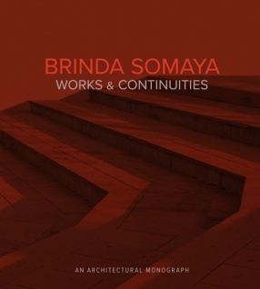 Brinda Somaya: Works & Continuities