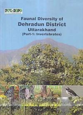 Faunal Diversity of Dehradun District Uttarakhand (In 2 Volumes)
