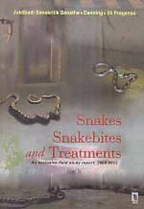 Snakes Snakebites and Treatments