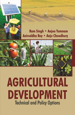Agricultural Development: Technical and Policy Options