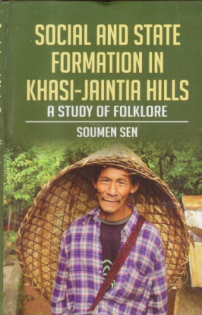 Social and State Formation in Khasi-Jaintia Hills: A Study of Folklore