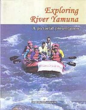 Exploring River Yamuna: A Pictorial Presentation