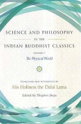 Science and Philosophy in The Indian Buddhist Classics (In 2 Volumes)