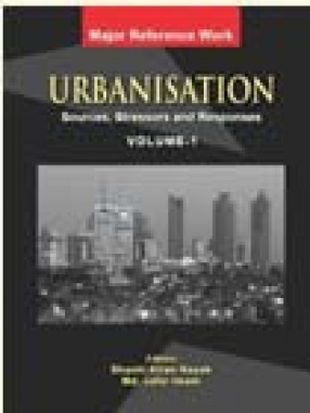 Urbanisation: Source & Stressors and Responses (In 4 Volumes)