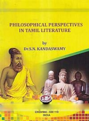 Philosophical Perspectives in Tamil Literature