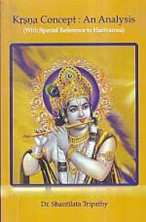 Krsna Concept: An Analysis: With Special Reference to Harivamsa