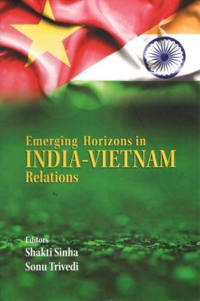 Emerging Horizons in India-Vietnam Relations