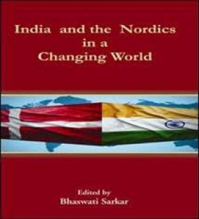 India and the Nordics in a Changing World