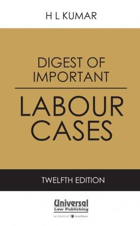 Digest of Important Labour Cases