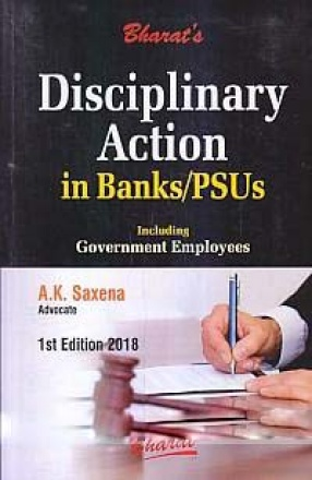 Bharat's Disciplinary Action in Banks/PSUs: Including Government Employees