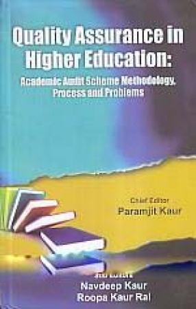 Quality Assurance in Higher Education: Academic Audit Scheme Methodology, Process and Problems