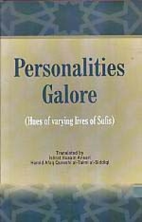 Personalities Galore: Hues of Varying Lives of Sufis