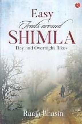Easy Trails Around Shimla: Day and Overnight Hikes