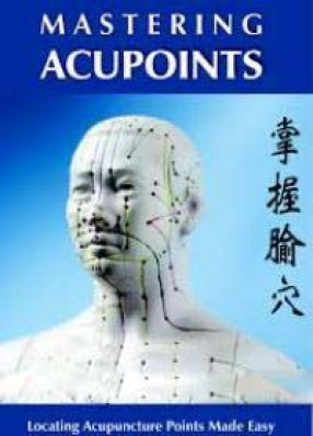 Mastering Acupoints