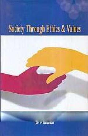 Society Through Ethics & Values