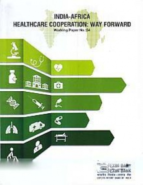 India-Africa Healthcare Cooperation: Way Forward
