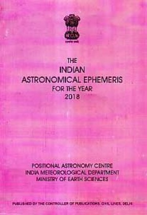 The Indian Astronomical Ephemeris for The Year 2018