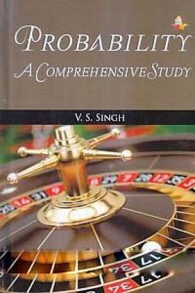 Probability: A Comprehensive Study