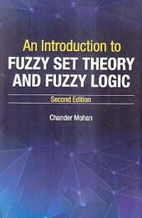An Introduction to Fuzzy Set Theory and Fuzzy Logic