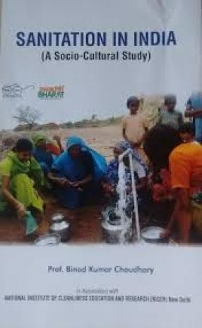 Sanitation in India: A Socio-Cultural Study