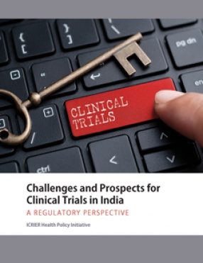Challenges and Prospects for Clinical Trials in India: A Regulatory Perspective