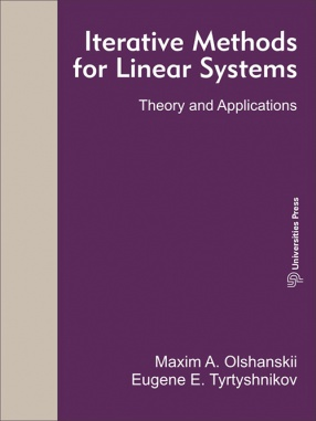 Iterative Methods for Linear Systems: Theory and Applications