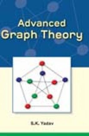 Advanced Graph Theory