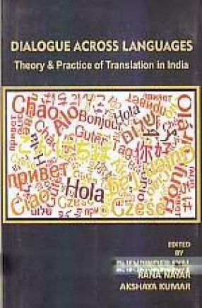 Dialogue Across Languages: Theory & Practice of Translation in India