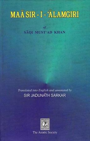 Maasir-I-'Alamgiri of Saqi Must' Ad Khan