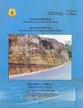 Coalfields of North Eastern India: Purvottara Kshetra ke Koyala Kshetra