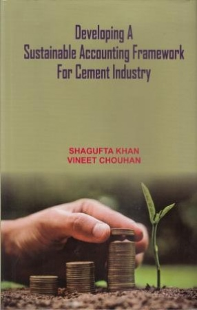 Developing a Sustainable Accounting Framework for Cement Industry