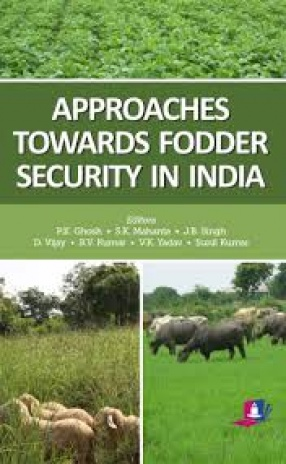 Approaches Towards Fodder Security in India