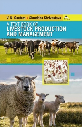 A Text Book of Livestock Production and Management