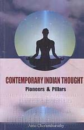 Contemporary Indian Thought: Pioneers & Pillars