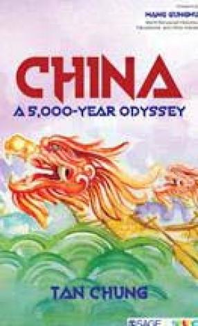 China: A 5,000 Year Odyssey